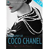 Coco Chanel: Biography of the World's Most Elegant Woman - UPDATED and IMPROVED EDITION!by Laura Murciello (Coco...