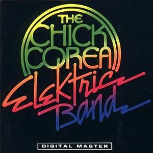 The Chick Corea Elektric Band