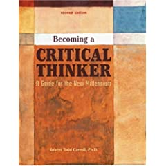Becoming a Critical Thinker: A Guide for the New Millennium, Second Edition (Paperback)