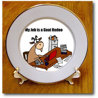 cp_196082 All Smiles Art Funny - My Job is a Goat Rodeo Cartoon - Plates all my puny sorrows