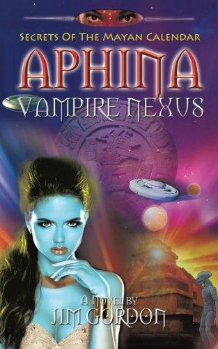 Aphina Vampire Nexus: Secrets Of The Mayan Calendar