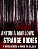 img - for STRANGE BODIES (a crime thriller) book / textbook / text book