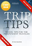 img - for Trip Tips Travel Tips For The Independent Traveler book / textbook / text book