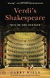 Verdi's Shakespeare: Men of the Theater (0143122223) by Wills, Garry
