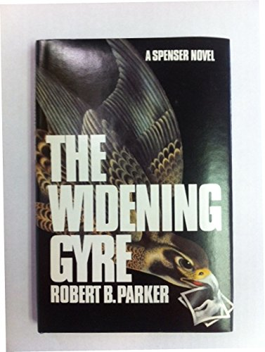 By Robert B. Parker The Widening Gyre (First Edition) [Hardcover] PDF
