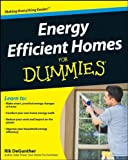 Energy Efficient Homes For Dummies (For Dummies (Home & Garden)) - 0470376023