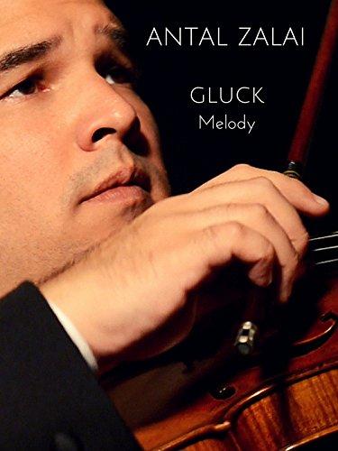 Antal Zalai - Gluck Melody