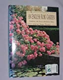 An English Rose Garden: Gardening with Roses at Mottisfont Abbey (0718133161) by Thomas, Graham Stuart