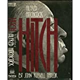 Hitch : the life and times of Alfred Hitchcock / by John Russell Taylorby John Russell Taylor