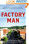 #4: Factory Man: How One Furniture Maker Battled Offshoring, Stayed Local - and Helped Save an American Town