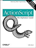 ActionScript: The Definitive Guide: Mastering Flash Programming (1565928520) by Colin Moock