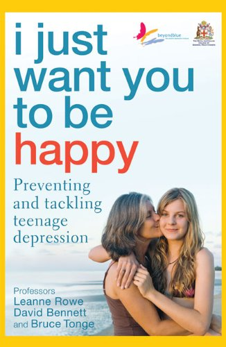 I Just Want You To Be Happy: Preventing And Tackling Teenage Depression front-456866