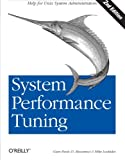 System Performance Tuning, 2nd Edition (O'Reilly System Administration) (059600284X) by Musumeci, Gian-Paolo D.