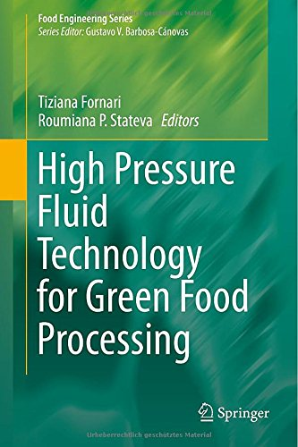 High Pressure Fluid Technology for Green Food