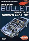 Code Name: Bullet - The story of the Triumph TR7 & TR8 DVD