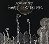 Forest of Lost Children by Kikagaku Moyo (2014-05-20)
