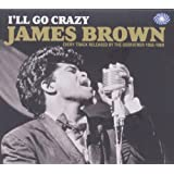 I'll Go Crazyby James Brown