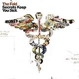 Secrets Keep You Sick ~ The Fold