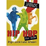 Hip Hop for Kids: Pop Lock & Break [DVD] [Import]