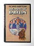 Dreaming of Babylon 1ST Edition