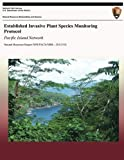 img - for Established Invasive Plant Species Monitoring Protocol: Pacific Island Network (Natural Resource Report NPS/PSCN/NRR 2012/514) by Alison Ainsworth (2013-08-28) book / textbook / text book