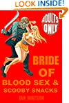 Bride Of Blood Sex & Scooby Snacks