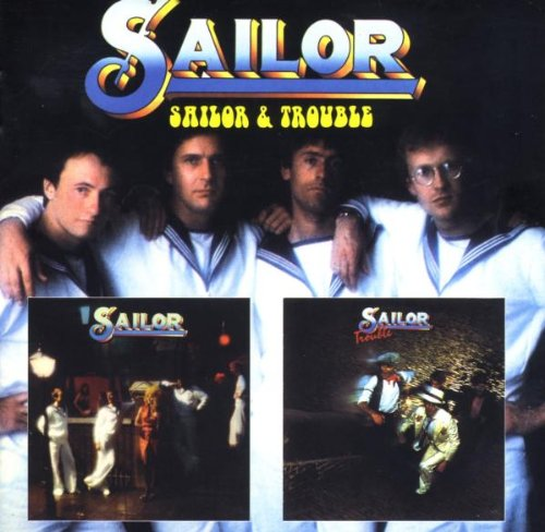 Sailor - Sailor & Trouble - Zortam Music
