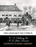 img - for The Geology of Cyprus book / textbook / text book