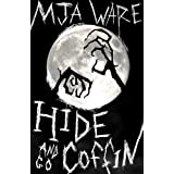 Hide-n-Go-Coffin and Other Scary Short Stories ~ MJ Ware
