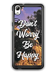 YuBingo Don't Worry. Be Happy Designer Mobile Case Back Cover for HTC Desire 826