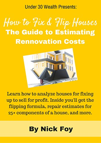 How to Fix and Flip Houses: The Guide to Estimating Rehab Costs (House Rehab compare prices)