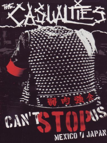 The Casualties - Can't stop us - Mexico/Japan
