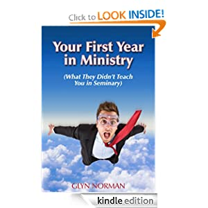 Your First Year in Ministry - What they didn't teach you in seminary