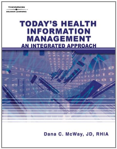 Today's Health Information Management: An Integrated...