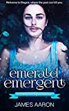 Emerald Emergent: an Emerald of Elegaia Adventure, Book 1