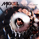 Kaleidoscope Dream Miguel