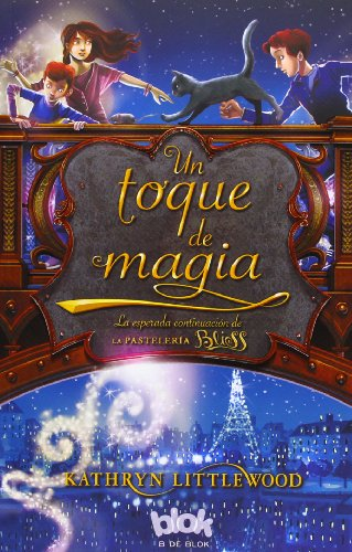 Pastelería Bliss. Un Toque De Magia - Volumen 2: 0002 (NB ESCRITURA DESATADA)