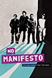 No Manifesto: A Film About The Manic Street Preachers [DVD]