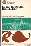 img - for Le letterature del Belgio. book / textbook / text book