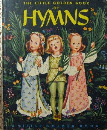 A Little Golden Book of Hymns 392