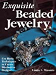 Exquisite Beaded Jewelry: Use Basic T...