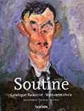 Chaim Soutine (1893-1943): Catalogue Raisonne