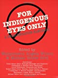 img - for For Indigenous Eyes Only: A Decolonization Handbook (School of American Research Native America) book / textbook / text book