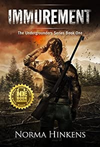 Immurement: The Undergrounders Series Book One by Norma Hinkens ebook deal