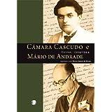 Cartas - Câmara Cascudo e Mário de Andrade
