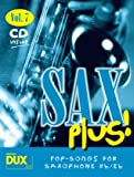 SAX PLUS 7 - POP SONGS FOR SAXO: 8 weltbekannte Titel für Alt- oder Tenorsaxophon mit Playback-CD