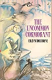 The Uncommon Cormorant (185371111X) by Ni Dhuibhne, Ellis
