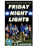 Friday Night Lights Mass Market TV Tie-in (030681529X) by Bissinger, H. G.
