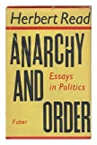 Anarchy and Order: Essays in Politics (0571063888) by READ, Herbert