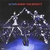 Burst The Gravity<��������>
